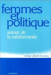 Femmes et politique autour de la méditerranée - Couverture - Format classique
