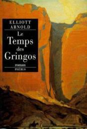 Le temps des gringos - Couverture - Format classique