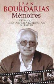 Memoires ; des maquis de la correze a la redaction du figaro - Intérieur - Format classique