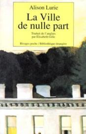 La Ville De Nulle Part-1ere Ed - Couverture - Format classique