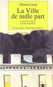 La Ville De Nulle Part-1ere Ed - Intérieur - Format classique