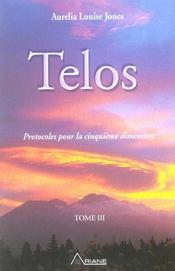 Telos t.3 ; protocoles pour la cinquième dimension - Intérieur - Format classique
