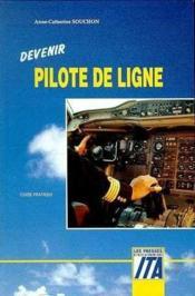 Devenir Pilote De Ligne - Couverture - Format classique
