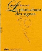 Le Plain-Chant Des Signes - Intérieur - Format classique