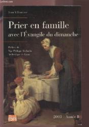 Prier en famille avec l'evangile du dimanche-annee b - Couverture - Format classique