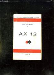 Ax 12. - Couverture - Format classique