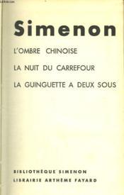 L'Ombre Chinoise, La Nuit Du Carrefour Suivi De La Guinguette A Deux Sous. - Couverture - Format classique