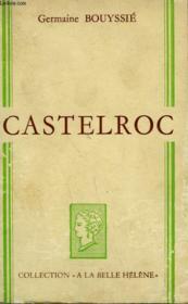 Castelroc. Collection : A La Belle Helene. - Couverture - Format classique