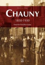Chauny (1850-1930) - Couverture - Format classique