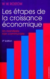 Les étapes de la croissance économique ; un manifeste non communiste (3e édition) - Couverture - Format classique