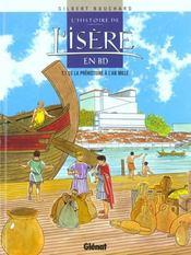 L'histoire de l'Isère en BD t.1 ; de la préhistoire à l'an mille - Intérieur - Format classique