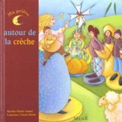 Ma Priere Autour De La Creche - Couverture - Format classique