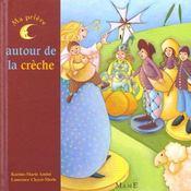 Ma Priere Autour De La Creche - Intérieur - Format classique
