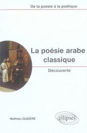 La poésie arabe classique ; découverte - Intérieur - Format classique