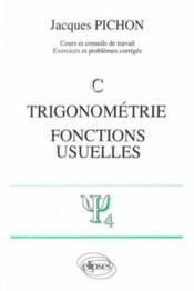 Trigonometrie fonctions usuelles - Couverture - Format classique