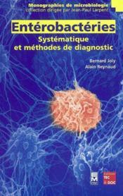 Enterobacteries : Systematique Et Methodes De Diagnostic (Collection Monographies De Microbiologie) - Couverture - Format classique