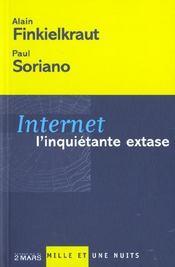 Internet ; l'inquiétante extase - Intérieur - Format classique