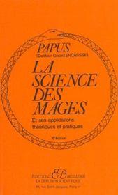 La Science Des Mages Et Ses Applications Theoriques Et Pratiques - Intérieur - Format classique