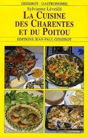 La cuisine des charentes et du poitou - Intérieur - Format classique