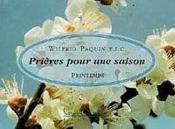 Prieres Pour Une Saison : Printemps - Couverture - Format classique