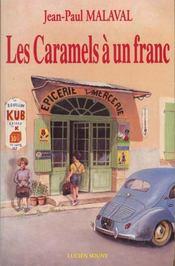 Les Caramels A Un Franc - Intérieur - Format classique