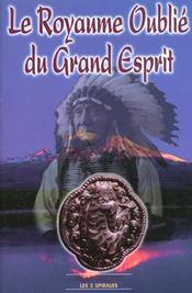 Royaume Oublie Du Grand Esprit - Intérieur - Format classique
