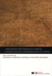 Violences politiques et santé : causes enjeux conséquences et défis - Couverture - Format classique