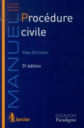 Vente  Procedure civile, 5eme ed  - Yves Strickler