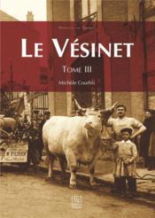 Le Vésinet t.3 - Couverture - Format classique