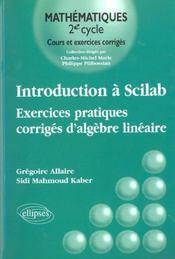 Introduction A Scilab Exercices Pratiques Corriges D'Algebre Lineaire - Intérieur - Format classique