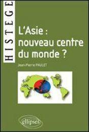 L'Asie Nouveau Centre Du Monde ? - Intérieur - Format classique