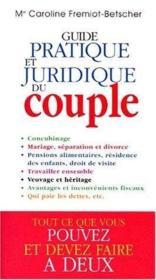 Guide pratique juridique du couple - Couverture - Format classique