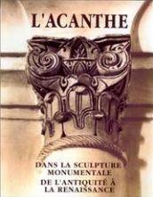 L'Acanthe Dans La Sculture Monumentale De L - Couverture - Format classique