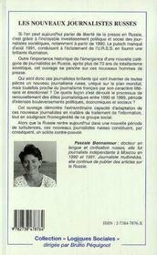 Les Nouveaux Journalistes Russes ; Metamorphose D'Une Profession 1990-1999 - 4ème de couverture - Format classique