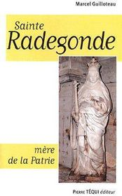 Sainte Radegonde, mère de la patrie - Couverture - Format classique