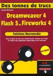Solutions Macromedia ; Dreamweaver 4 Fireworks 4 Et Flash 5 - Intérieur - Format classique