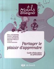 Partager le plaisir d'apprendre ; guide d'éducation au préscolaire - Intérieur - Format classique