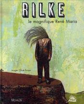 Rilke ; Le Magnifique Rene Maria - Intérieur - Format classique