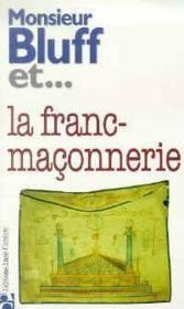 Monsieur bluff et... la franc maconnerie - Couverture - Format classique