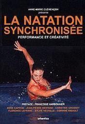 La Natation Synchronisee Performance Et Creativite - Couverture - Format classique