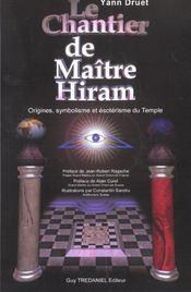 Le Chantier De Maitre Hiram - Intérieur - Format classique