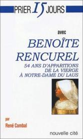 Prier 15 Jours Avec ; Benoîte Rencurel - Couverture - Format classique
