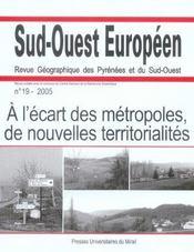 A L'Ecart Des Metropoles, De Nouvelles Territorialites. Revue Sud-Ouest Europeen - Intérieur - Format classique