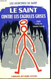 Le Saint Contre Les Cagoules Grises. Les Aventures Du Saint N° 60. - Couverture - Format classique
