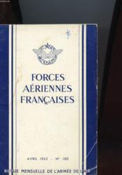 Forces Aeriennes Francaises - Revue Mensuelle De L'Armee De L'Air N°180 - Couverture - Format classique