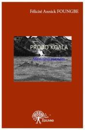 Probo Koala, mémoires putrides - Couverture - Format classique