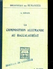Iv La Composition Allemande Au Baccalaureat - Couverture - Format classique