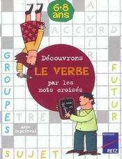 Découvrons le verbe par les mots croisés - Intérieur - Format classique