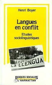 Langues En Conflit Etudes Sociolinguistiques - Intérieur - Format classique