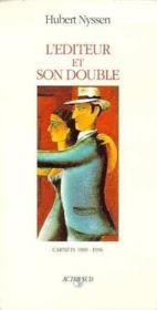 L'Editeur Et Son Double - Carnets-3 1989-1996 T3 - Couverture - Format classique